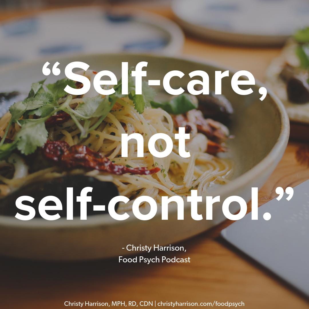 Self-care, not self-control