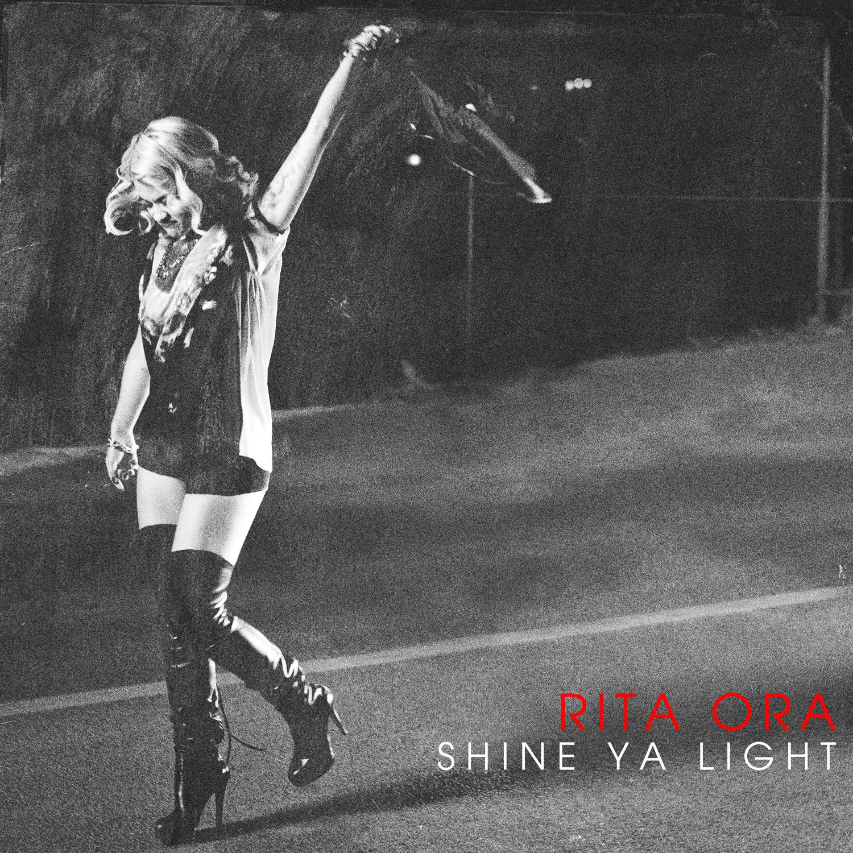 Rita Ora // Shine Ya Light Cover Art