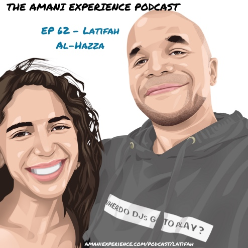 Latifah Al Hazza Amani Roberts Podcast