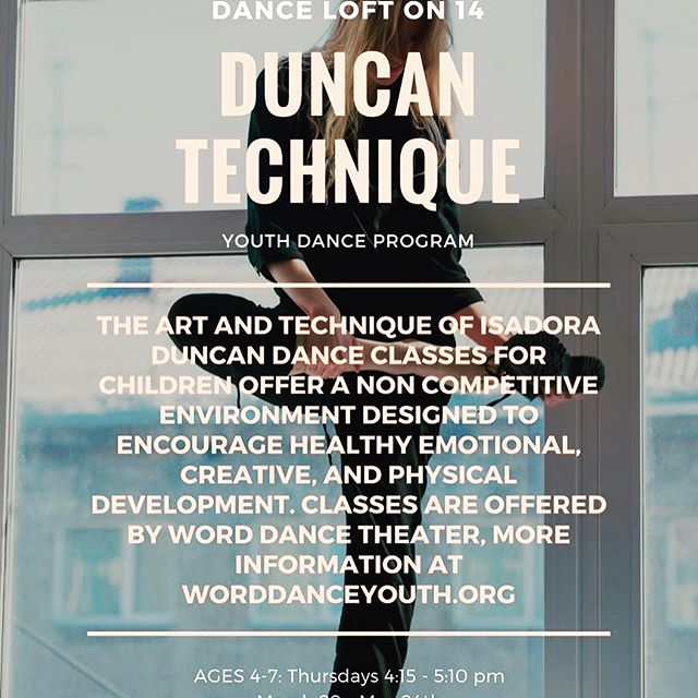 Check out the Spring schedule for our Young Dancers program! We have a lot of offerings including: contemporary, Duncan, Breaking; and basic movement courses. Go online now to our website Danceloft14.org (link in the bio) for more information. Your kids will thank you! 😁🎶