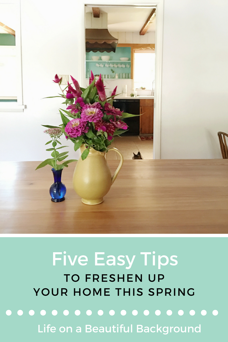 Five Easy TIps to Freshen Your Home This Spring