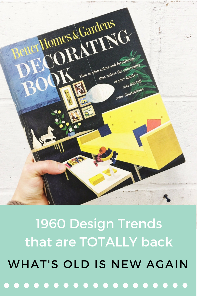 Better Homes and Garden 1960 Trends