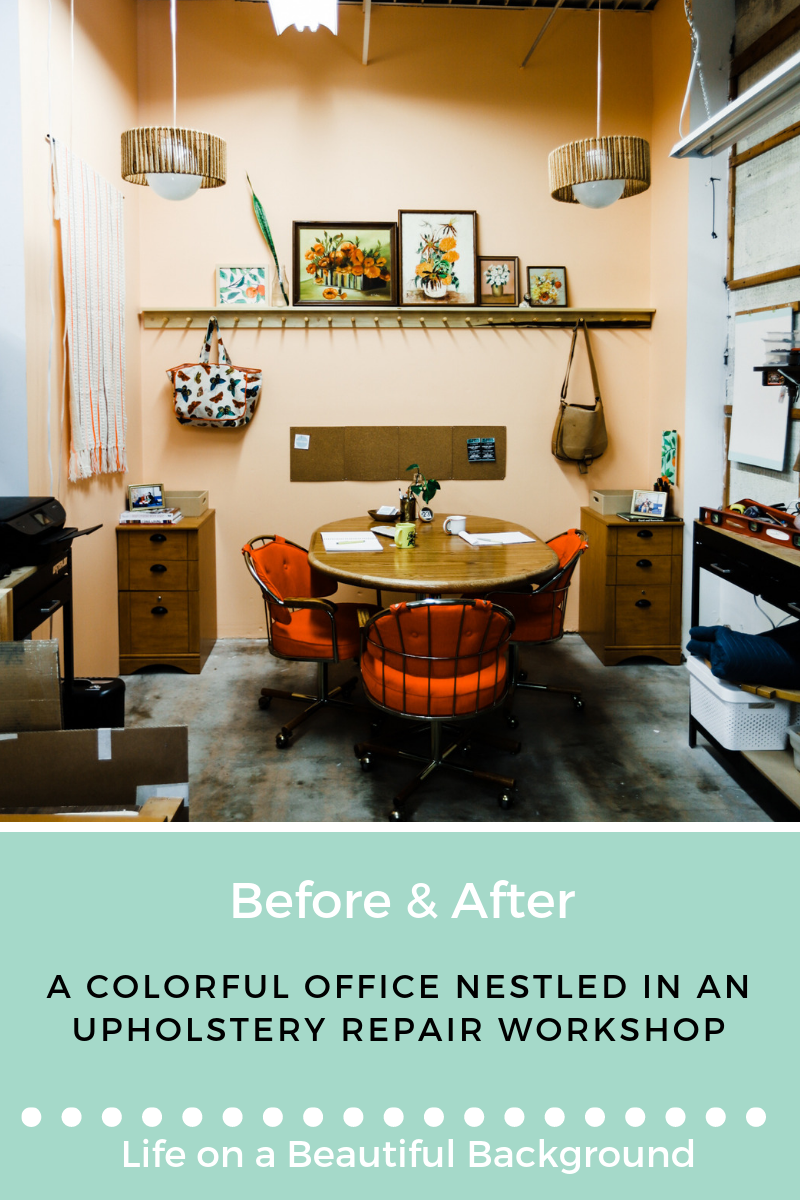 before & after_ colorful office nestled in upholstery repair workshop.png