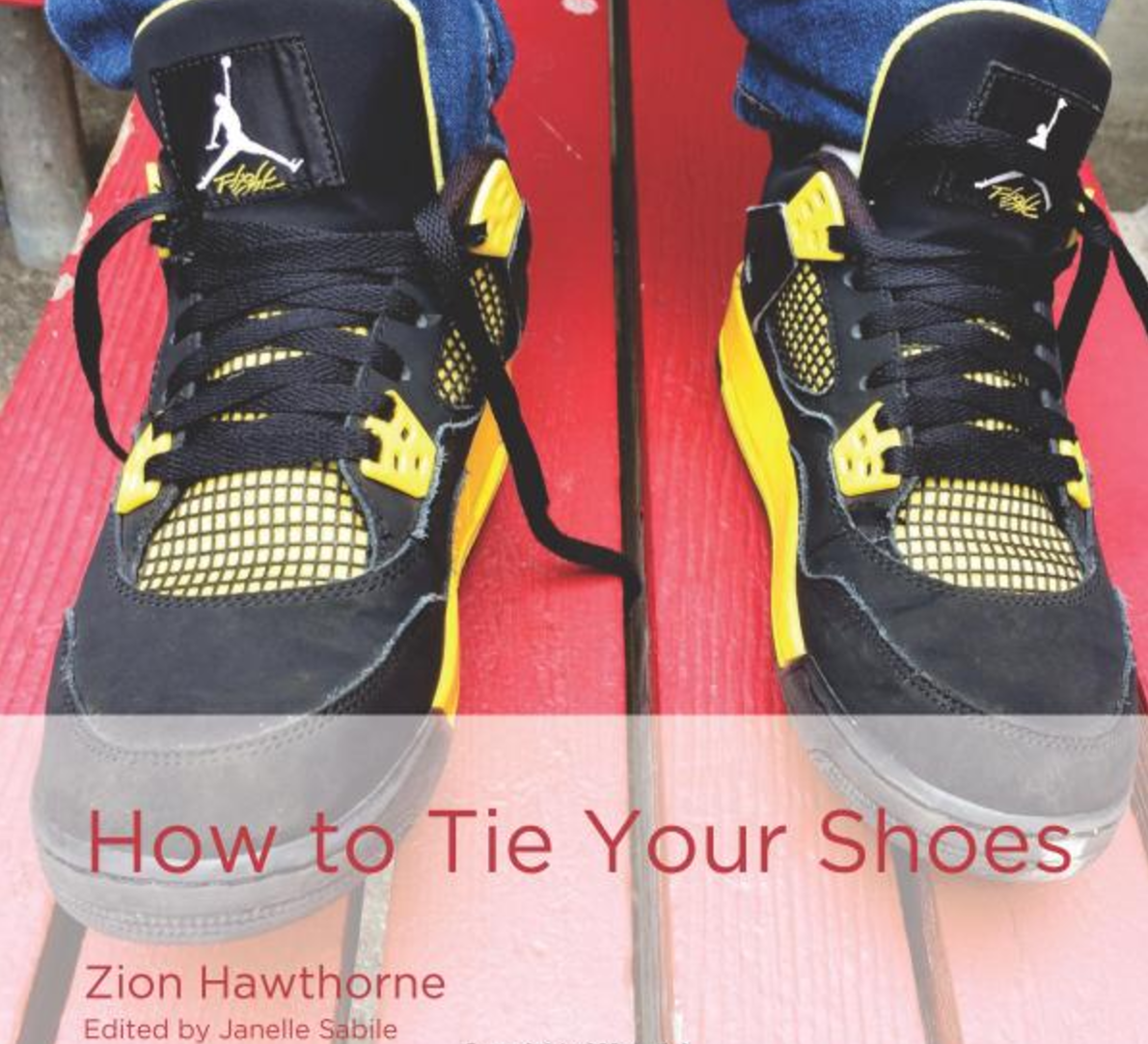 How to Tie Your Shoes   Zion Hawthorne shares his mother's teachings in How to Tie Your Shoes. Instruction on singular and plural nouns supports beginning reading.   Buy this book.