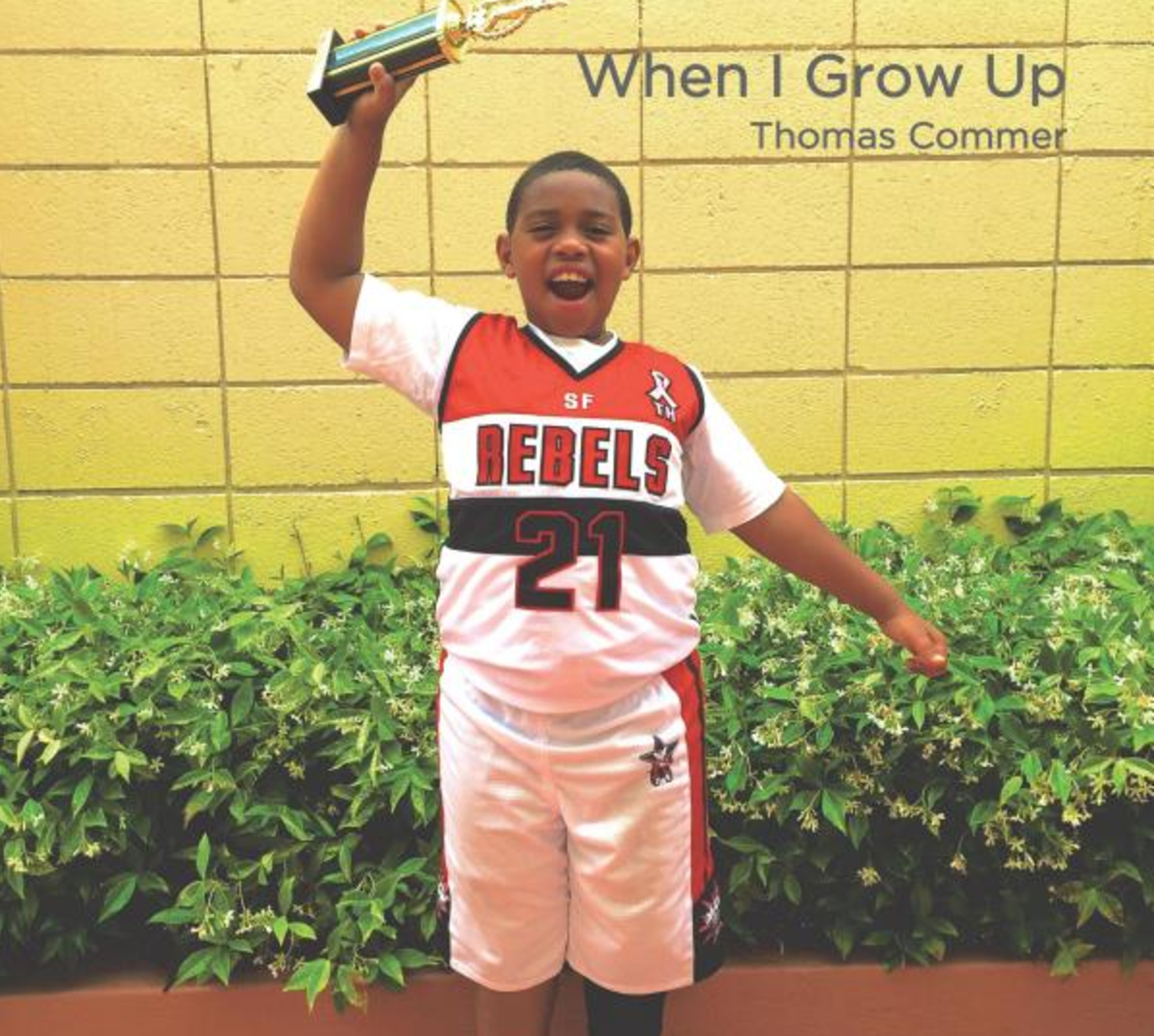 When I Grow Up   Thomas Commer gives readers a taste of his great love for all things basketball. Can you guess what he wants to be when he grows up?   Buy this book.