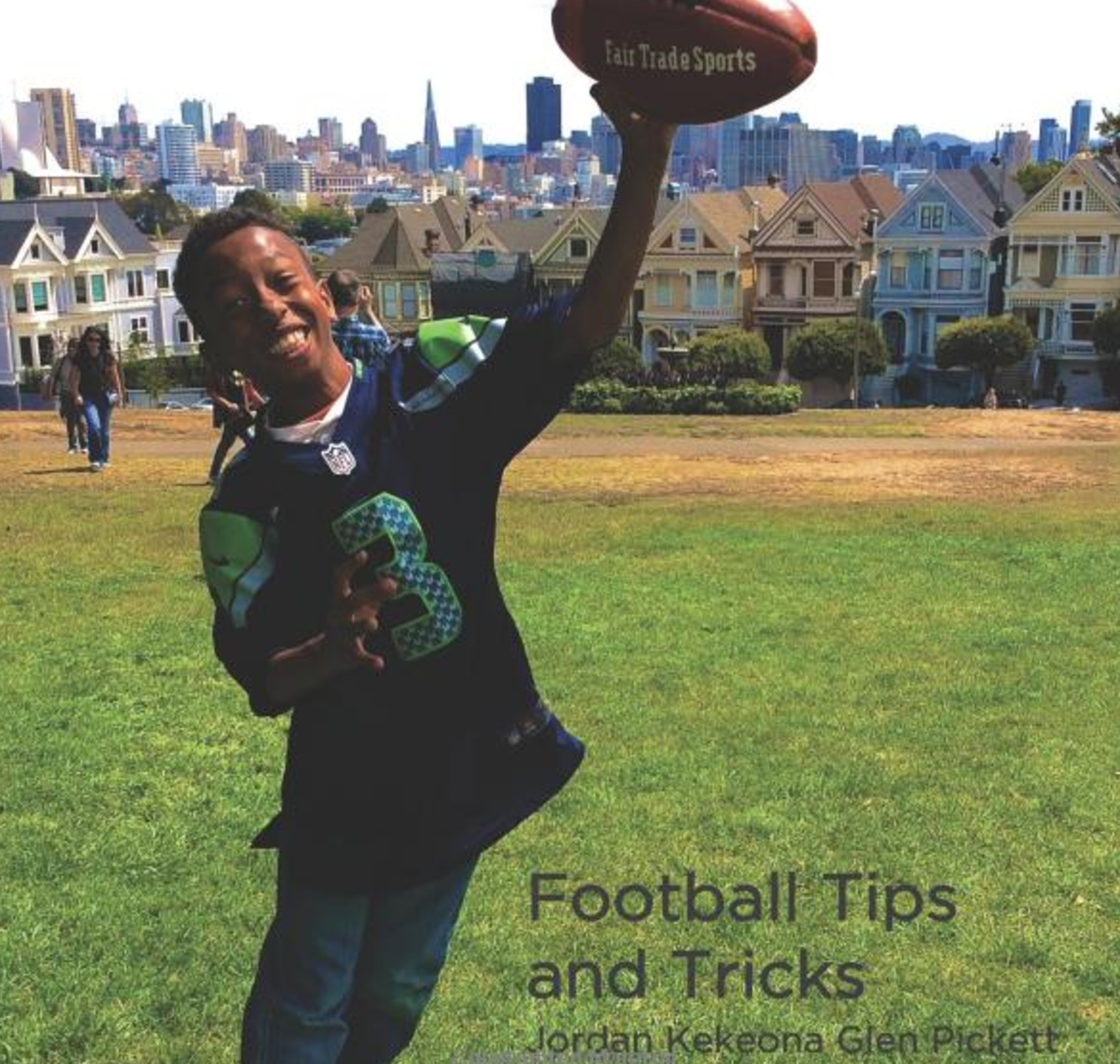 Football Tips and Tricks   Jordan Kekeona Glen Pickett loves teaching people how to play football. Read along to learn the Football Tips and Tricks you need to be a great player!   Buy this book.