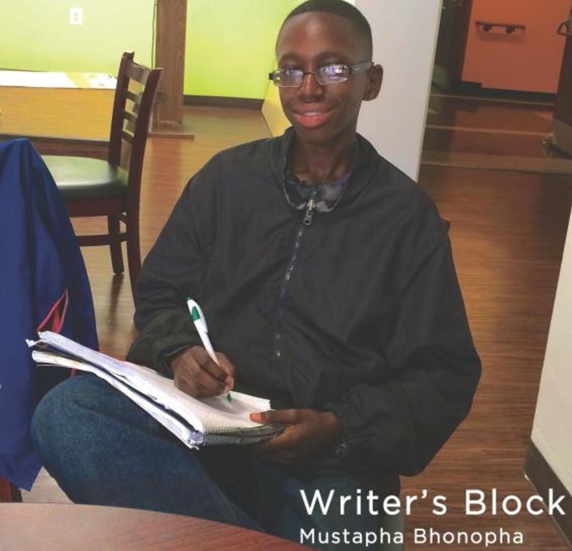 Writer's Block   Writing a book can be tough work! Mustapha Bhonopha introduces the beginning reader to strategies for dealing with the challenges and frustrations of Writer ' s Block .   Buy this book.