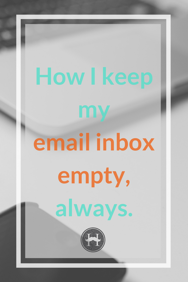 How I keep my email inbox empty