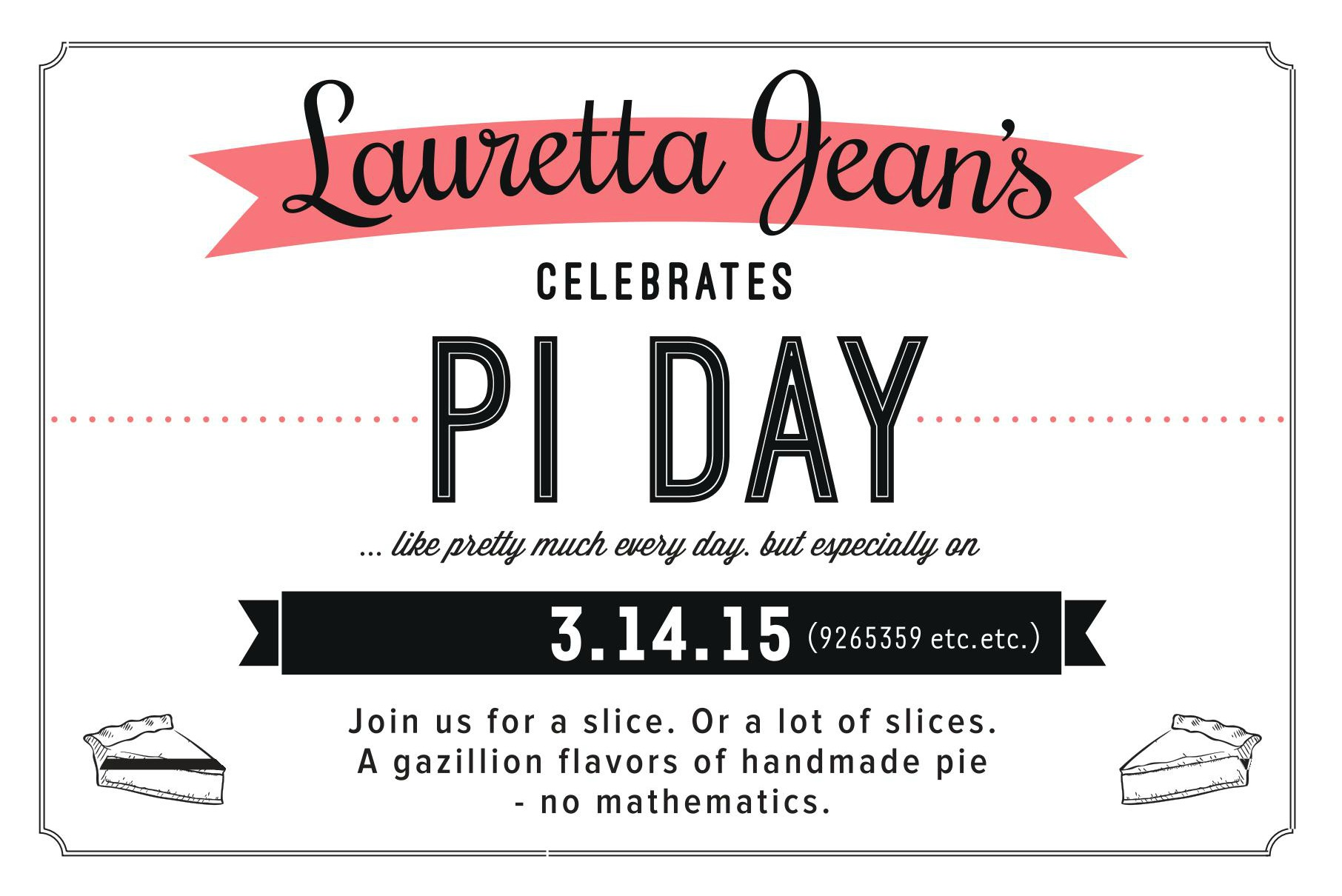 Pi Day at Lauretta Jean's