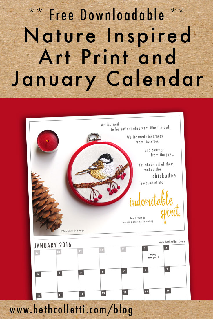 Free Downloadable Nature Inspired Art Print and January 2016 Calendar