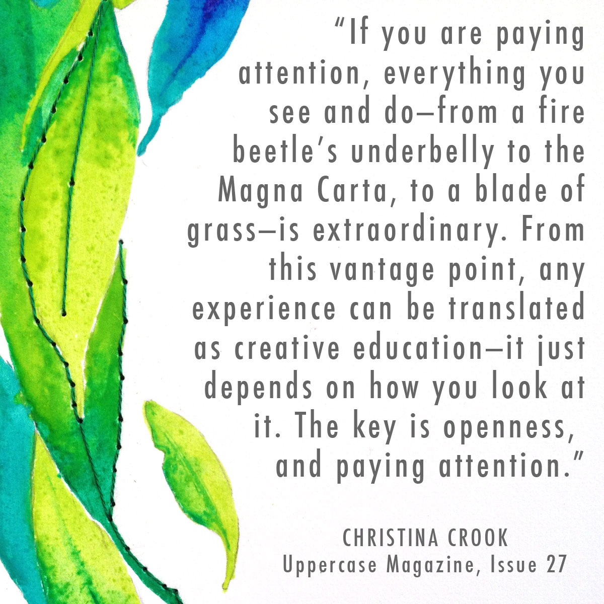 Quote from Uppercase Magazine by Christina Crook