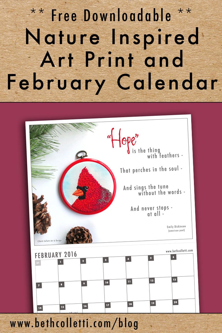 Free Downloadable Nature Inspired Art Print and February 2016 Calendar