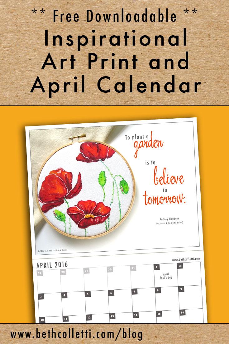 Free Inspirational Art Print and April 2016 Calendar