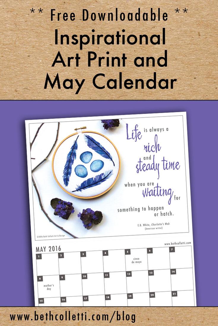 Free Inspirational Art Print and May 2016 Calendar