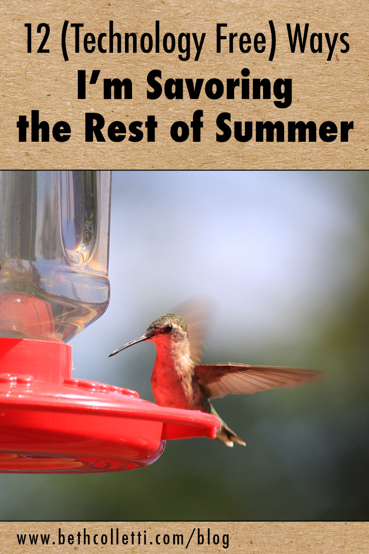 12 (Technology Free) Ways I'm Savoring the Rest of Summer