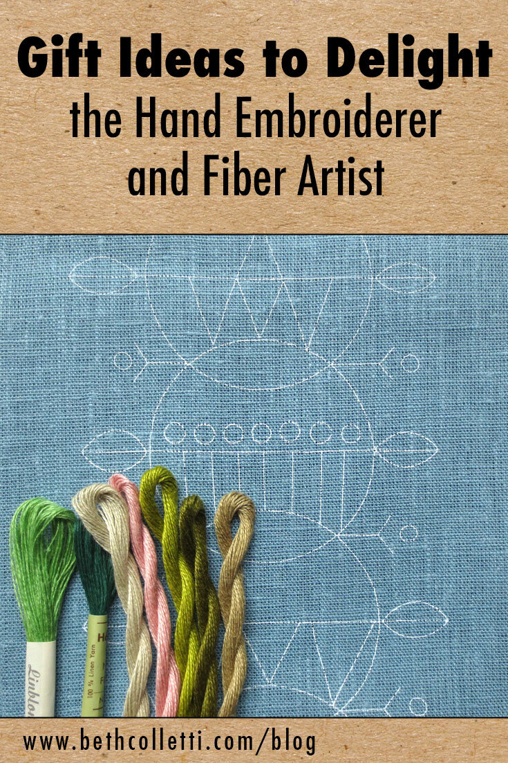 Gift Ideas to Delight the Hand Embroiderer and Fiber Artist