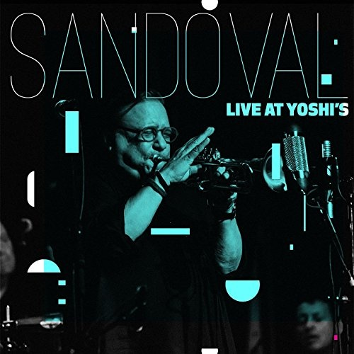 Arturo Sandoval - Live at Yoshi's  Buy Music