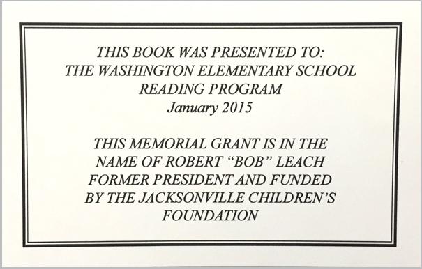 """Memorial grant in memory of Robert """"Bob"""" Leach, former President of Jacksonville Children's Foundation."""