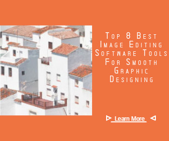 Top 8 Best Image Editing Software Tools For Smooth Graphic Designing