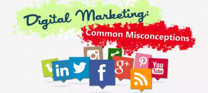 digital marketing common misconceptions
