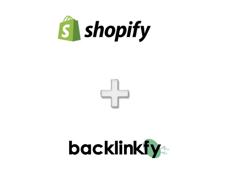 Shopify + Backlinkfy