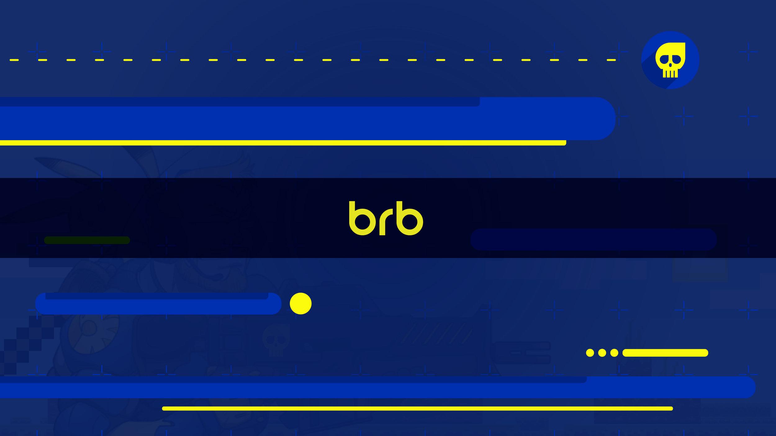 BRB Screen.jpg
