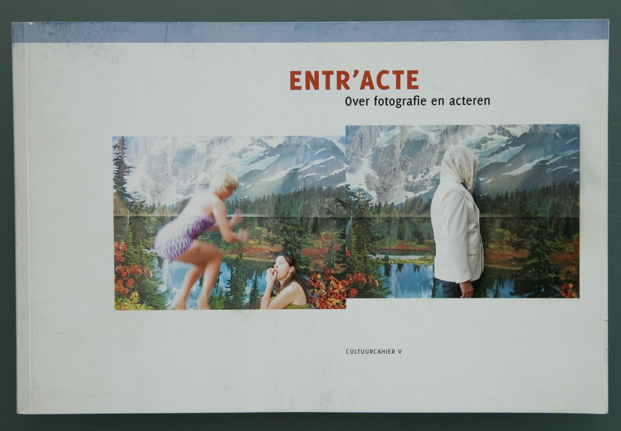 Ent'racte catalogue, a cultuurcahier V edition by Hogeschool Gent. front image: Fien Muller