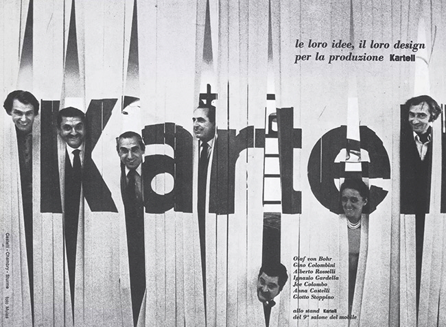 """""""Their ideas, their design for production""""advertising campaign for Kartell, featuring designers including Joe Colombo and Anna Castelli Ferrieri.Photo courtesy Kartell."""