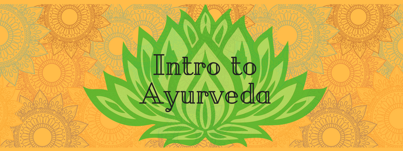 Intro to Ayurveda.png