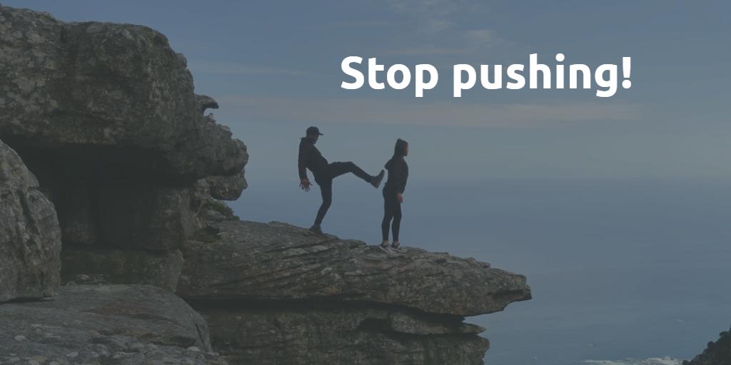 Stop pushing.png