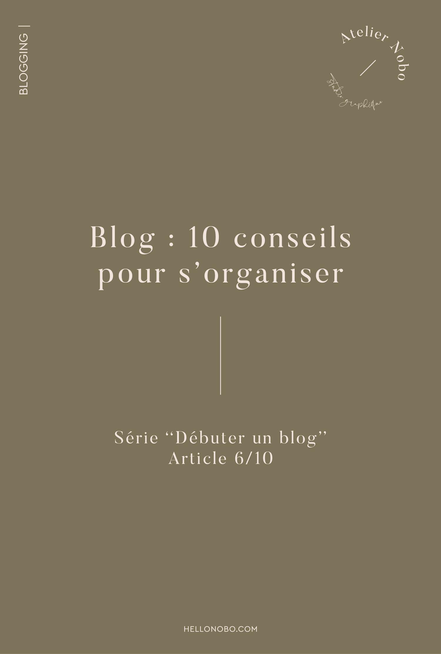10 conseils pour s'organiser - Hellonobo.com
