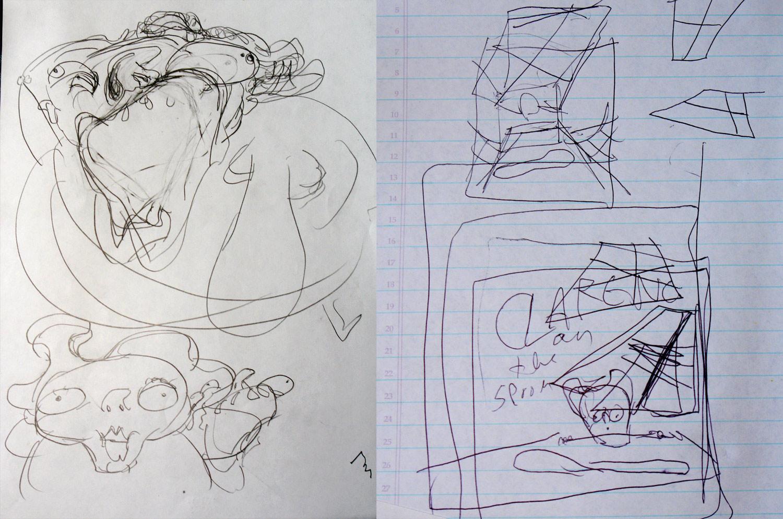 Sloppy sketches.