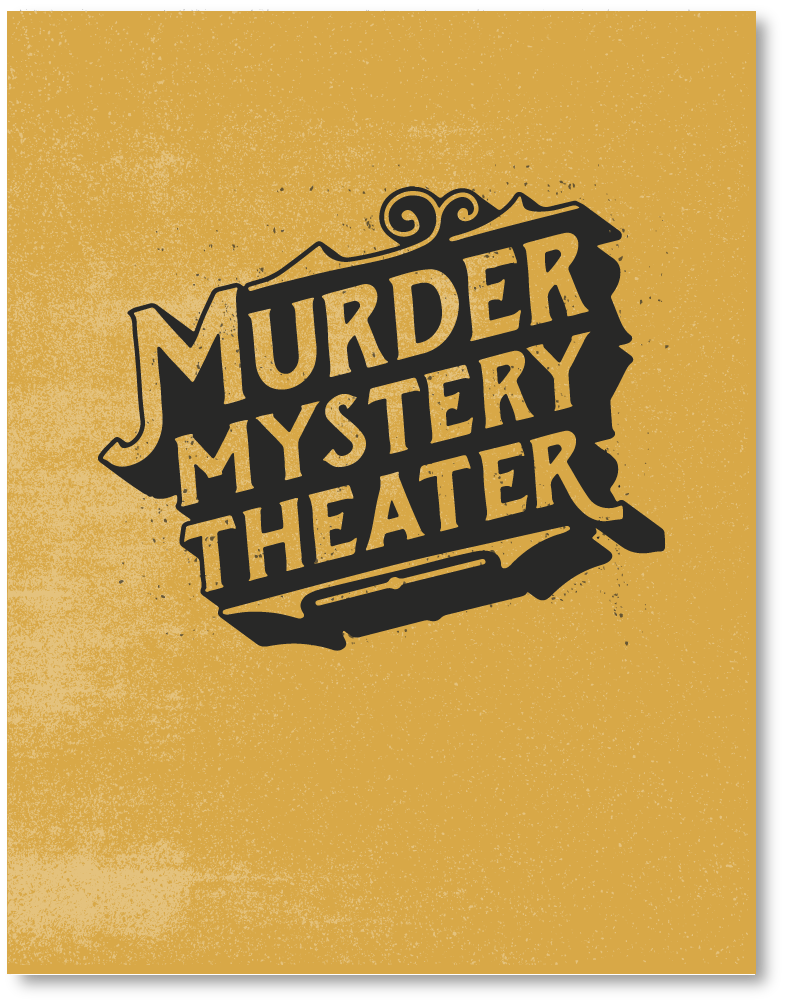 Murder Mystery Theater /  Board Game Finished prototype.  Click for info.