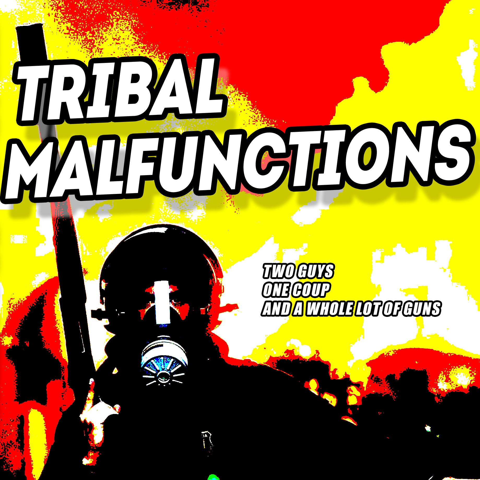 "TRIBAL MALFUNCTIONS EPISODE 16B: ""DENIALS & REPRISALS"""