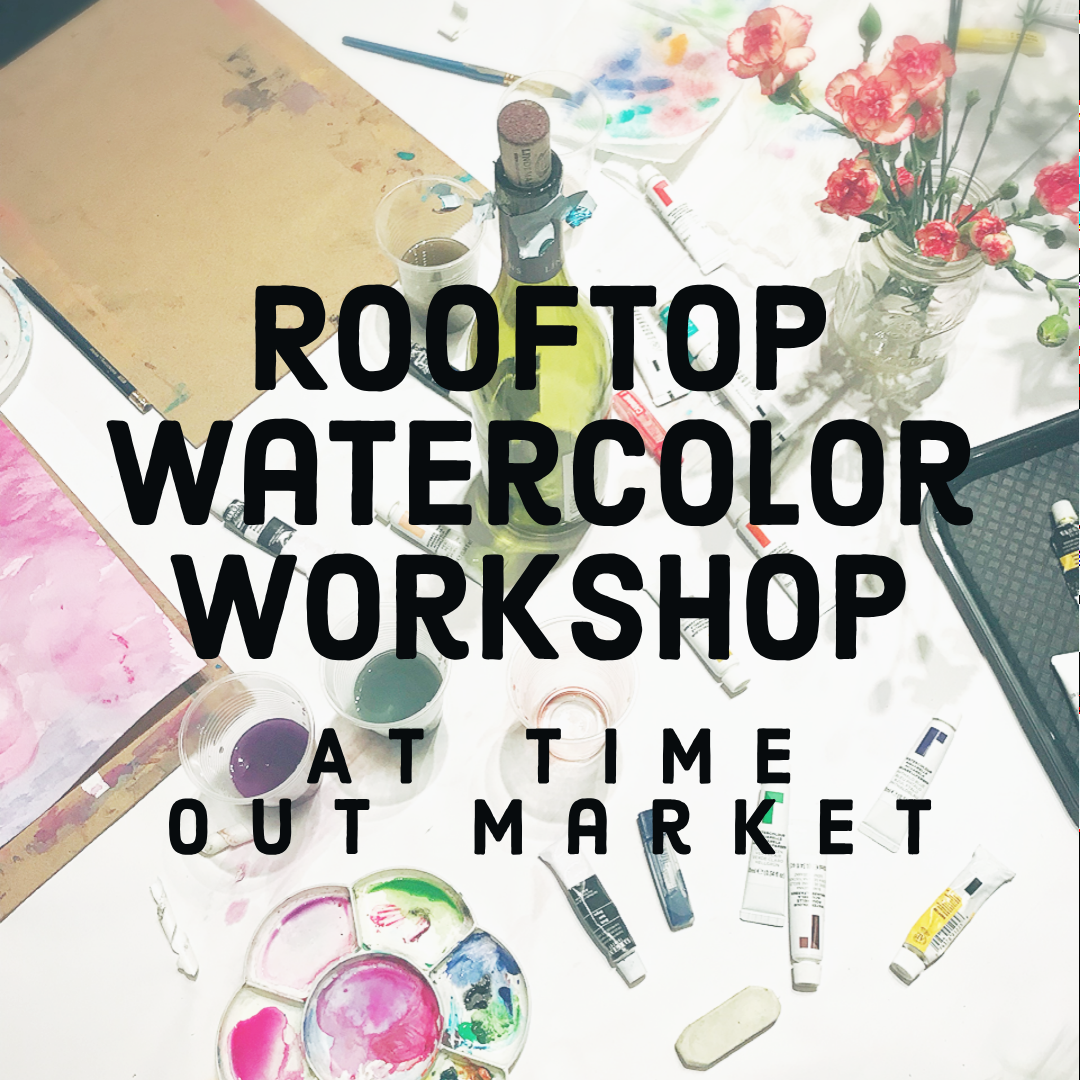 Rooftop watercolor workshop TO Market.png