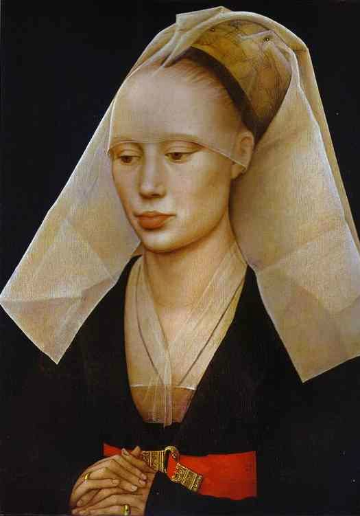 Rogier van der Weyden. Portrait of a Lady. c.1460. Note the thin brows, full lips and high forehead. HAWT!