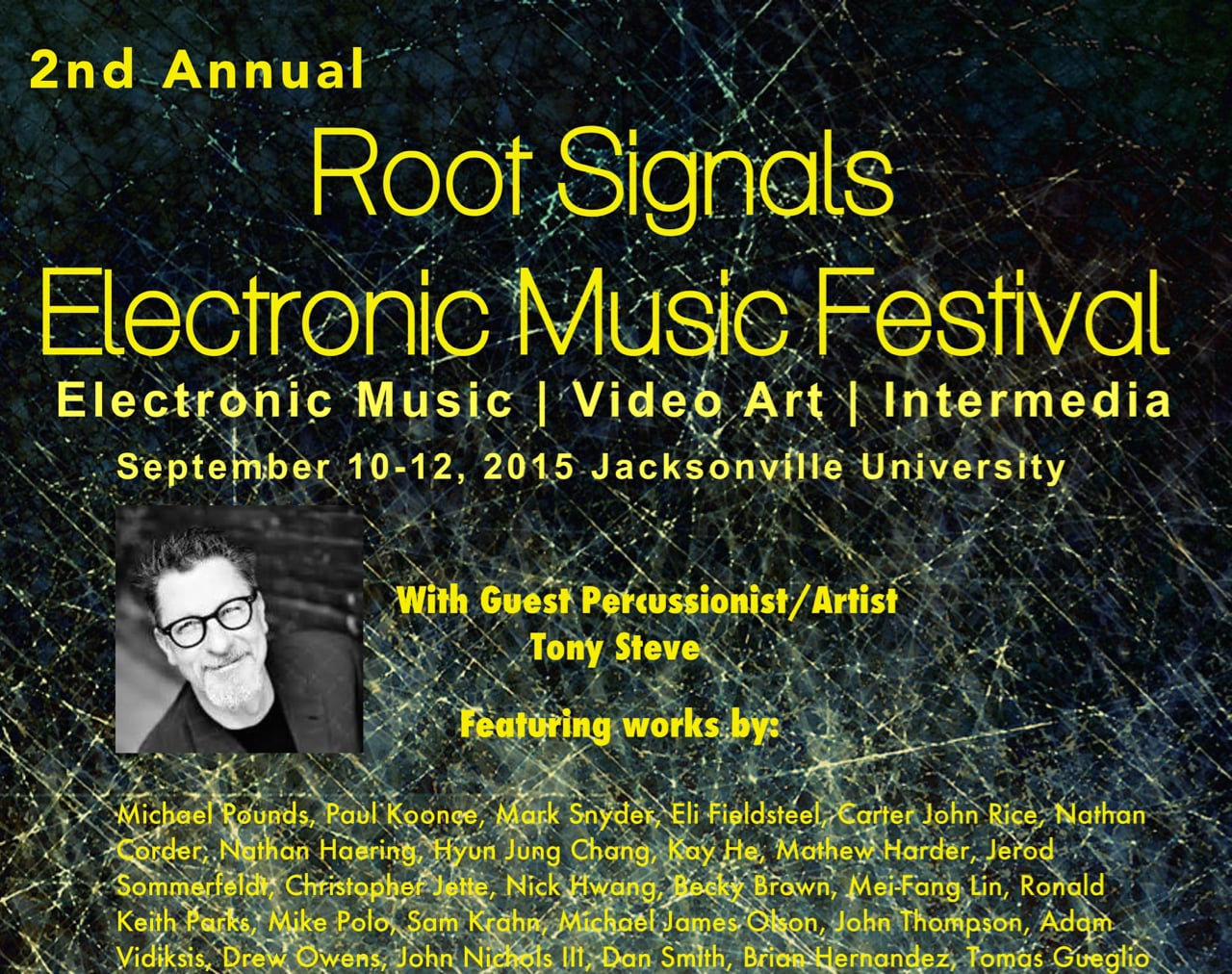 "*August 9th - 12th "" Root Signals "" electronic music festival  -My piece ""Breath"" will be featured as part of the emerging composers concert"