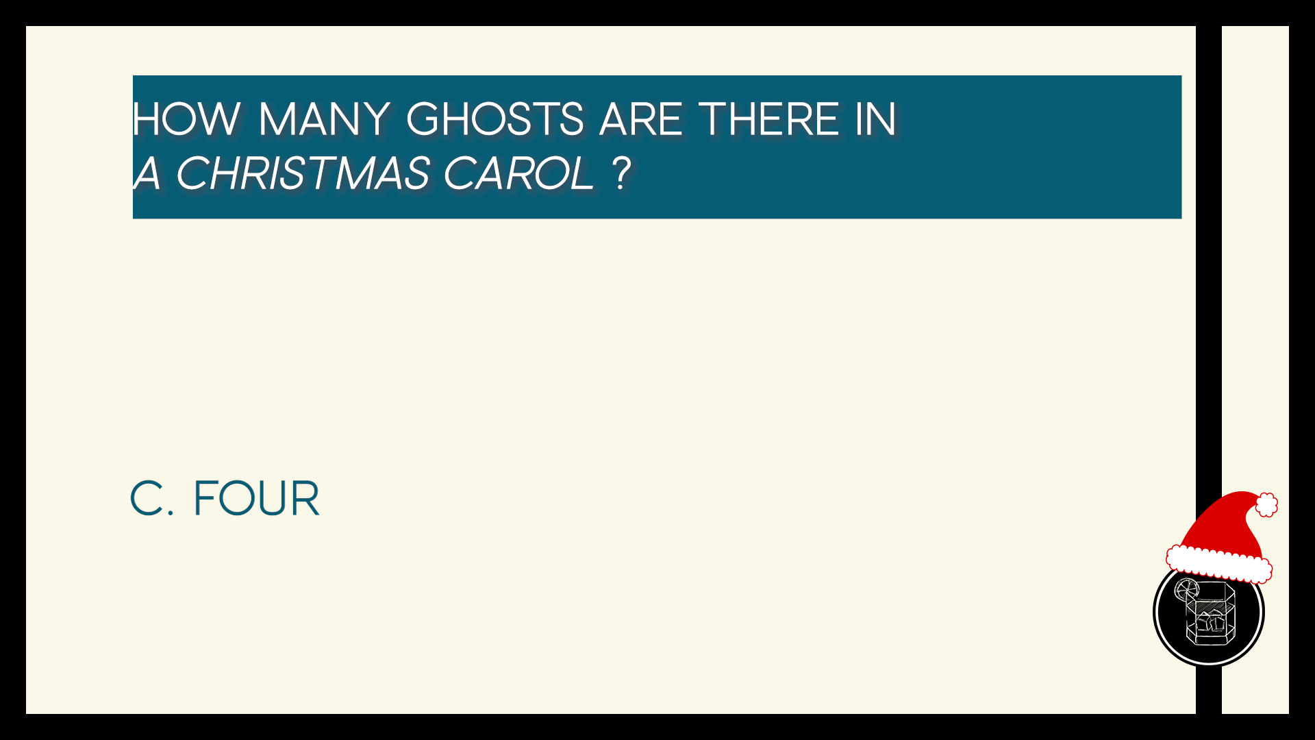 How many ghosts are there in A Christmas Carol ?