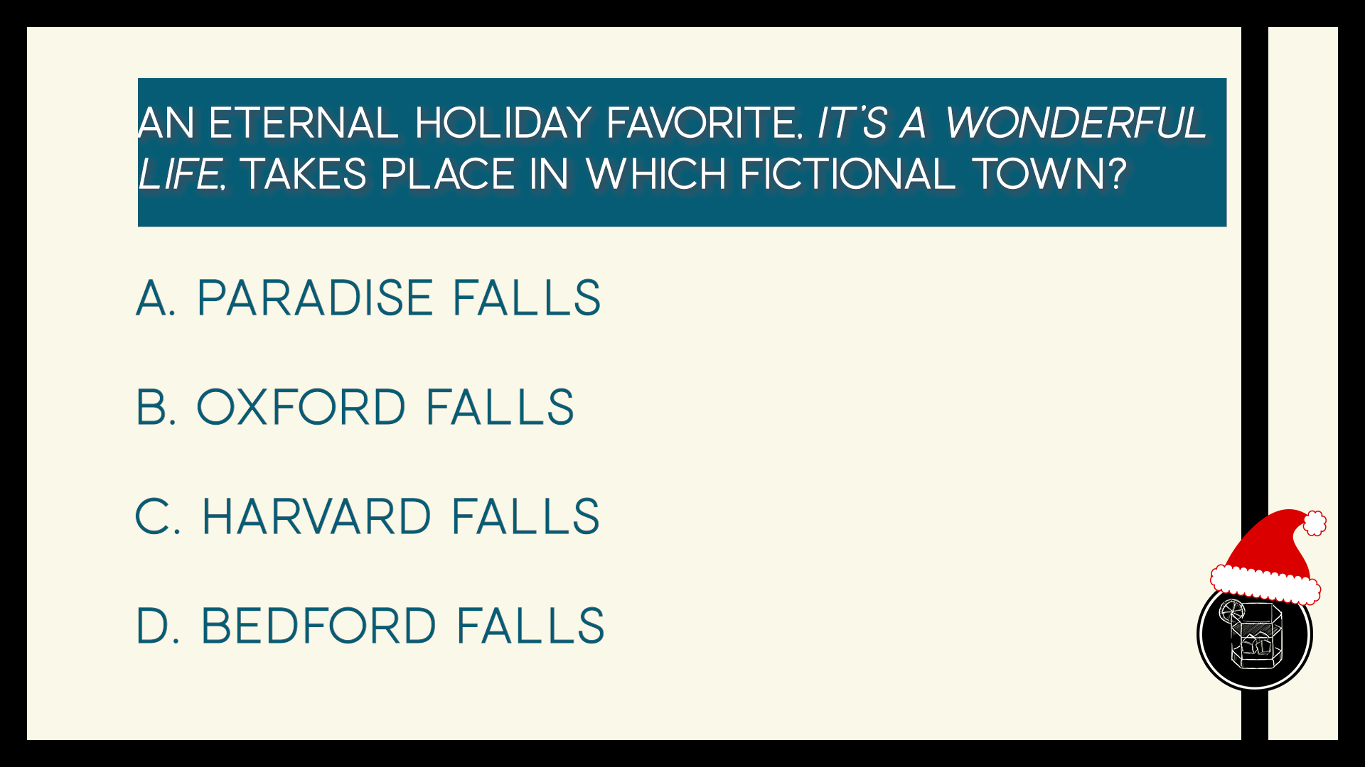 An eternal holiday favorite, It's A Wonderful Life, takes place in which fictional town?