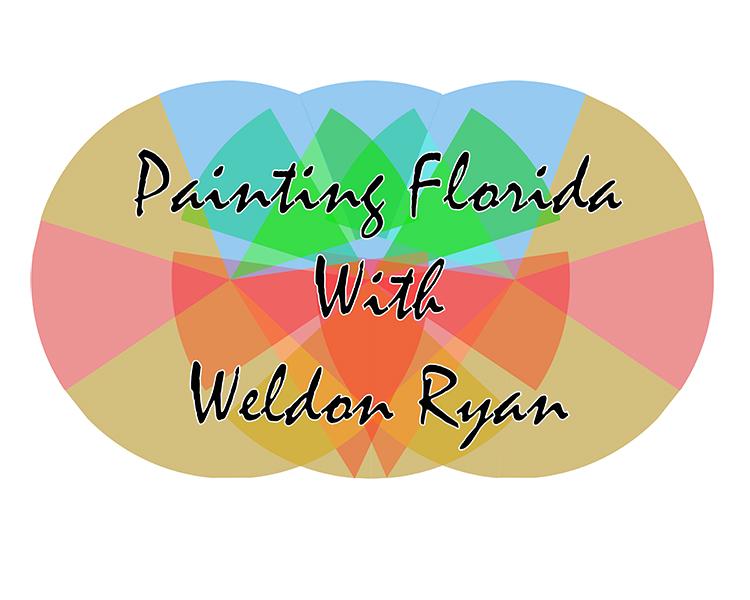 Paiting Florida with Weldon Ryan
