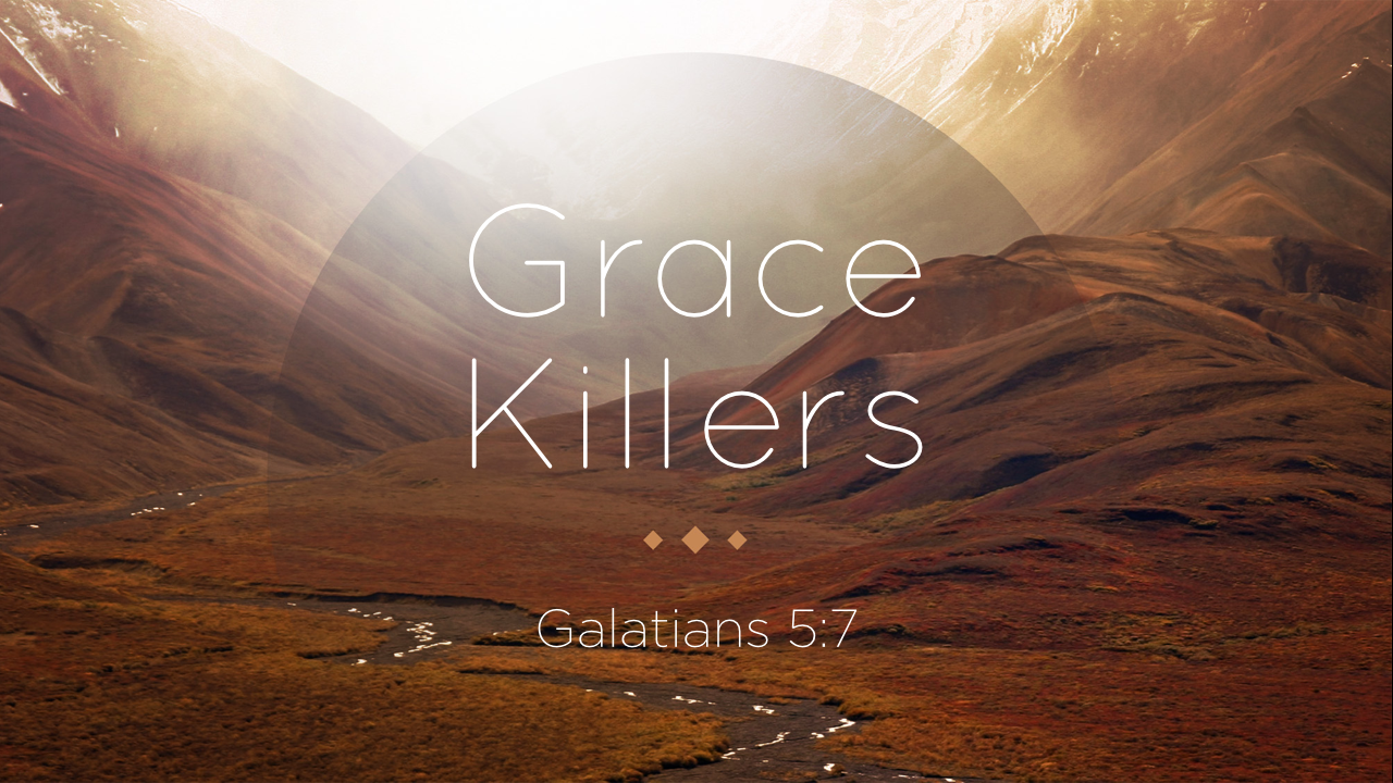Grace Killers or Grace Givers?.001.png