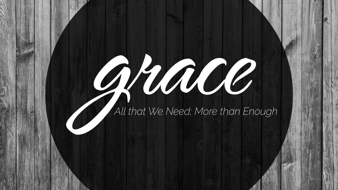 Grace Sermon Series - Week 1.005.jpeg
