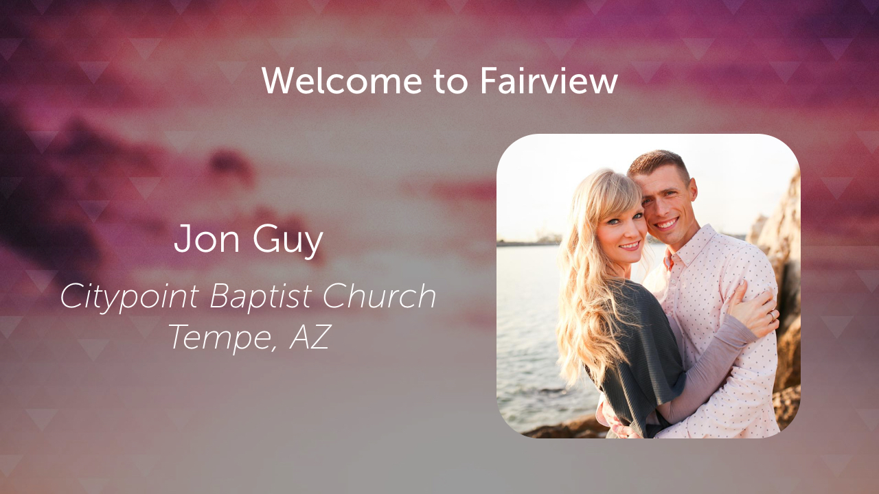 Sunday Morning August 26, 2018 Message from Missionary Jon Guy