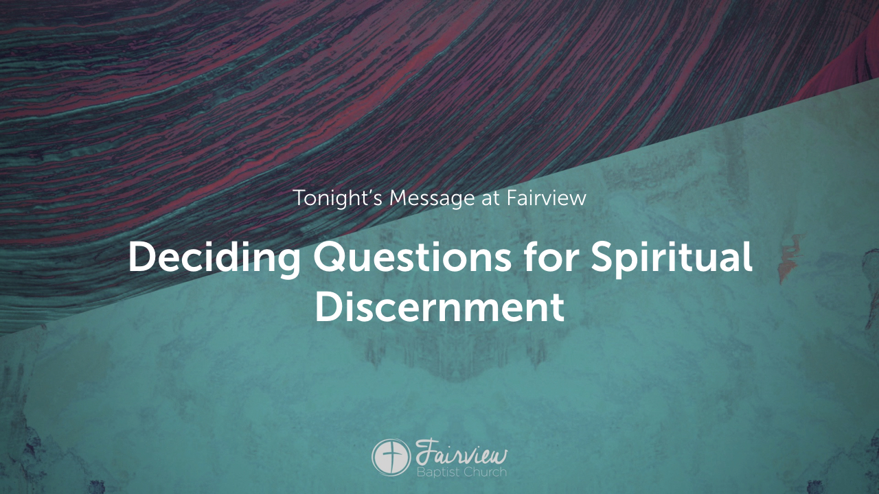 Deciding Questions for Spiritual Discernment.002.jpeg