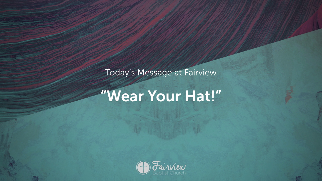 1 Corinthians - Week 22 - Wear Your Hat!.004.jpeg