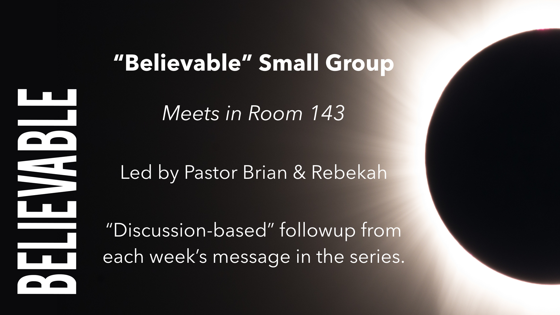 Believable - Week 1 - %22Come Now, Let Us Reason...%22.002.jpeg