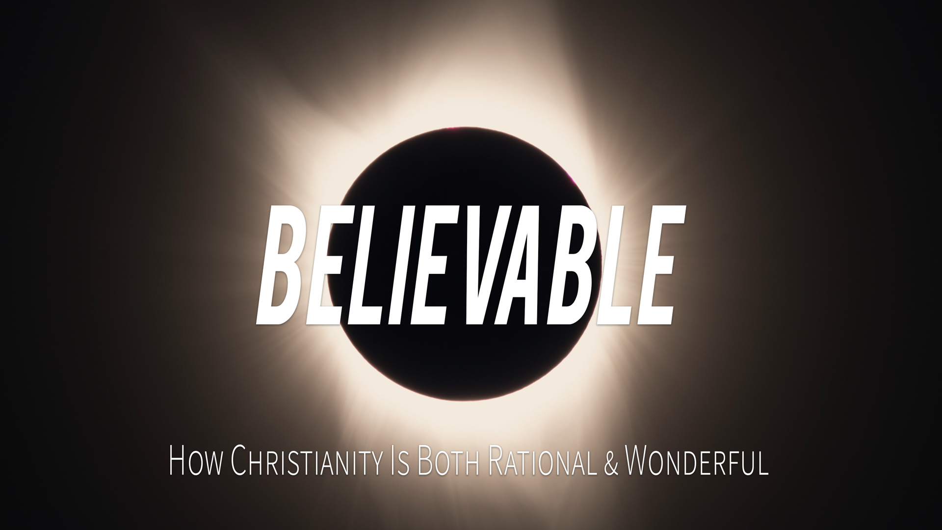 Believable - Week 6 - Are Miracles Possible?.001.jpeg