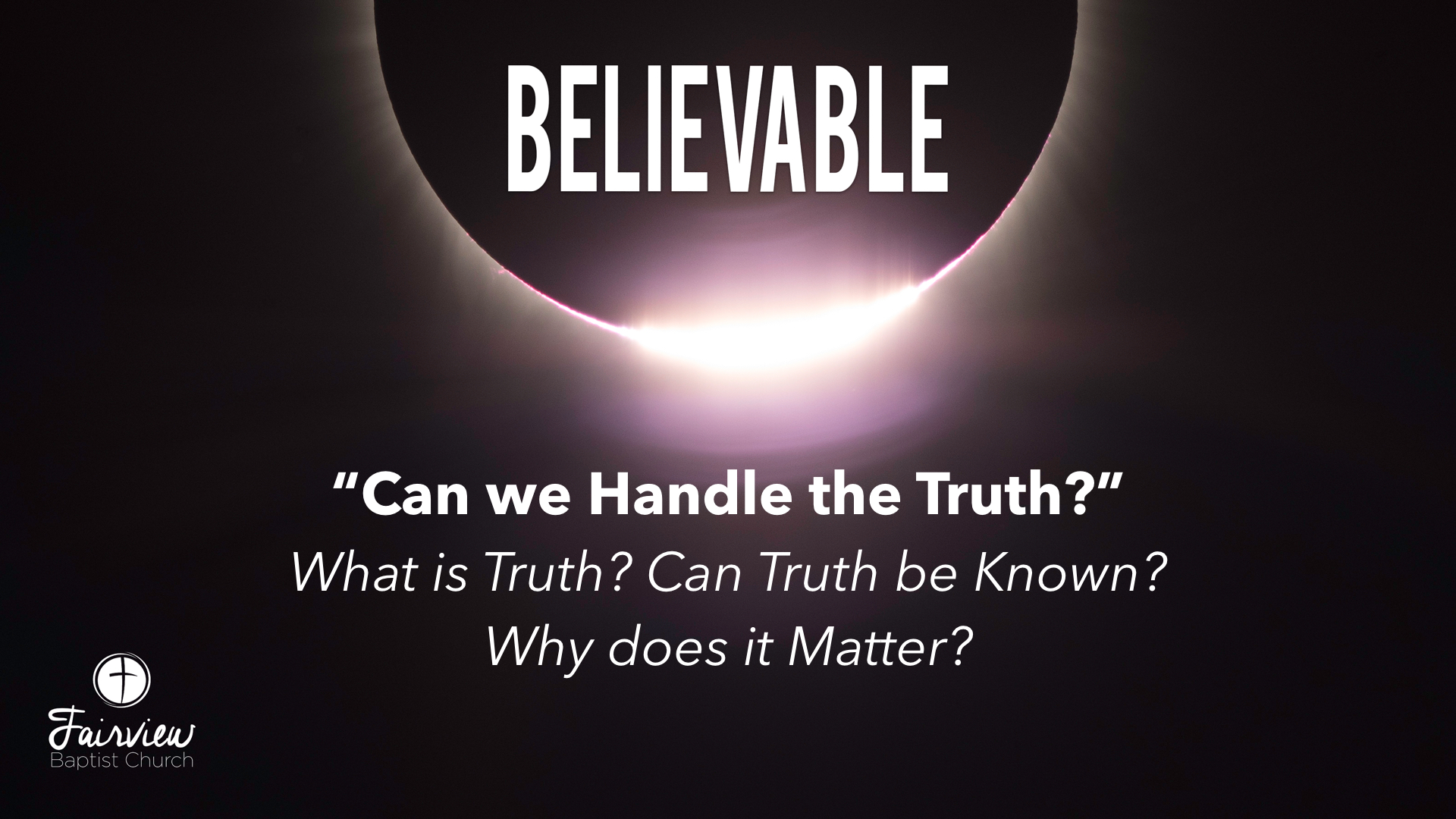Believable - Week 6 - Are Miracles Possible?.003.jpeg