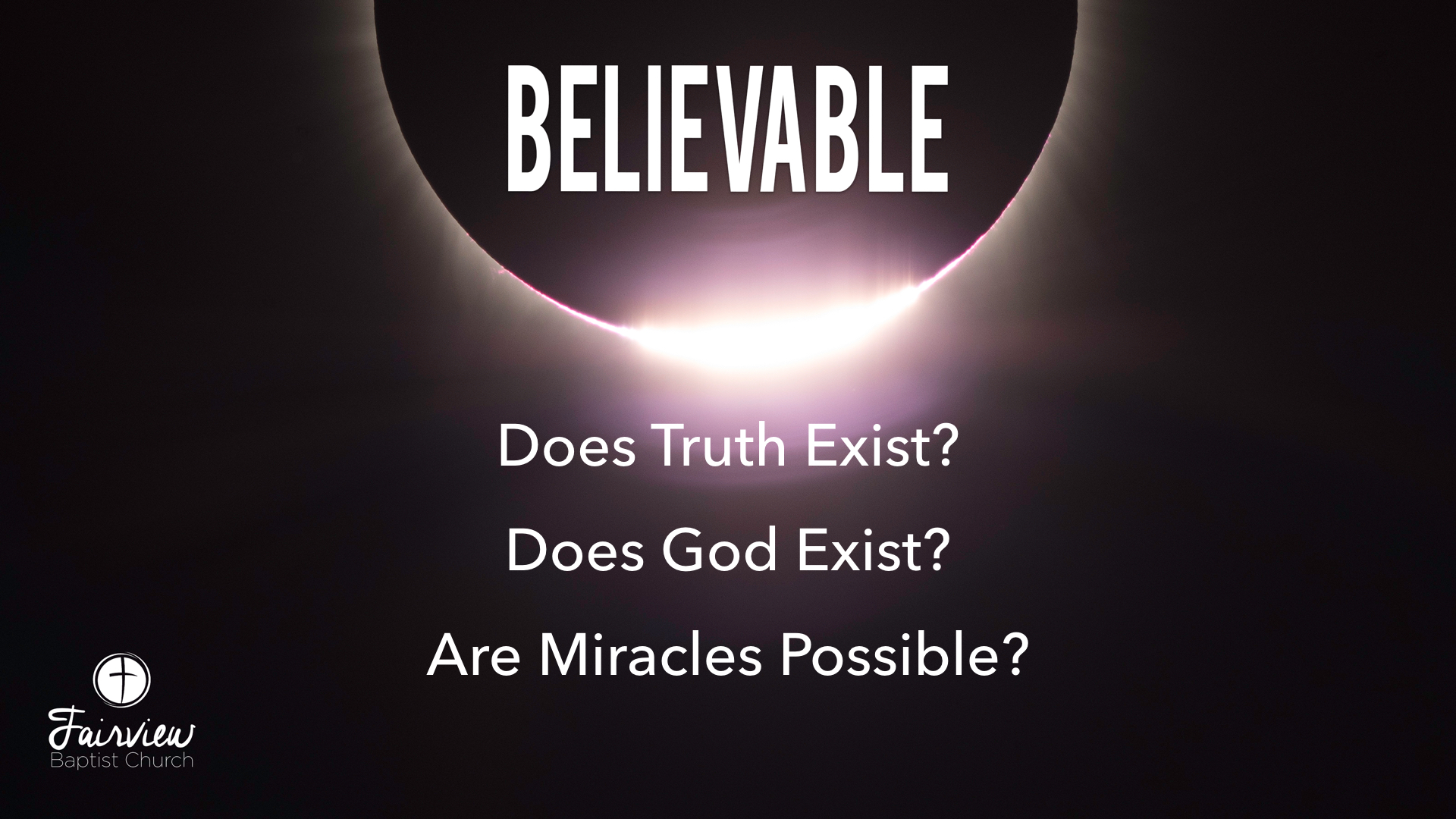 Believable - Week 6 - Are Miracles Possible?.042.jpeg