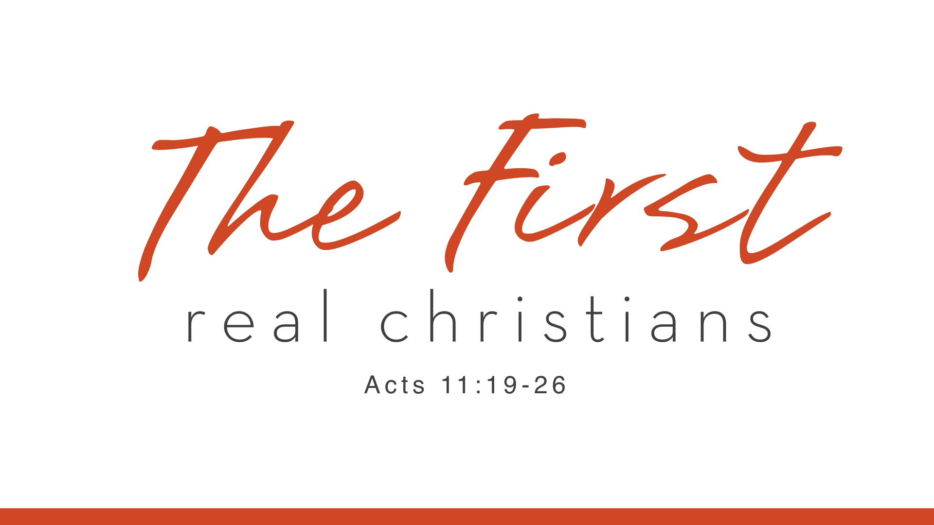Real Christianity - Week 3 - The First Real Christians copy.002.jpeg